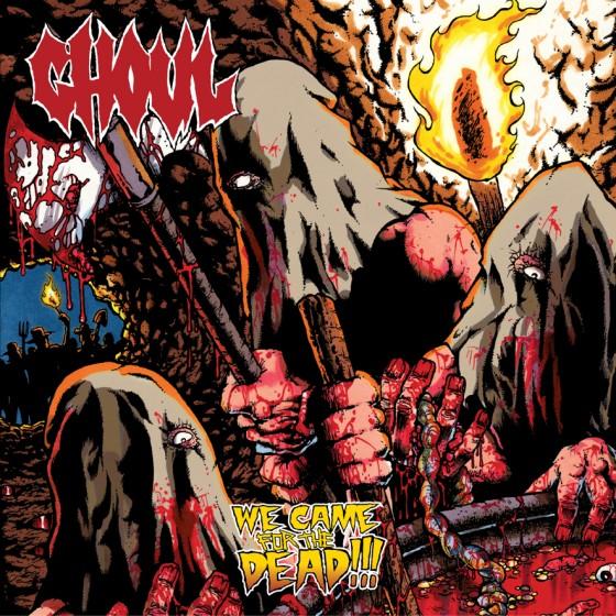 Resultado de imagem para GHOUL - WE CAME FOR THE DEAD.(2002)