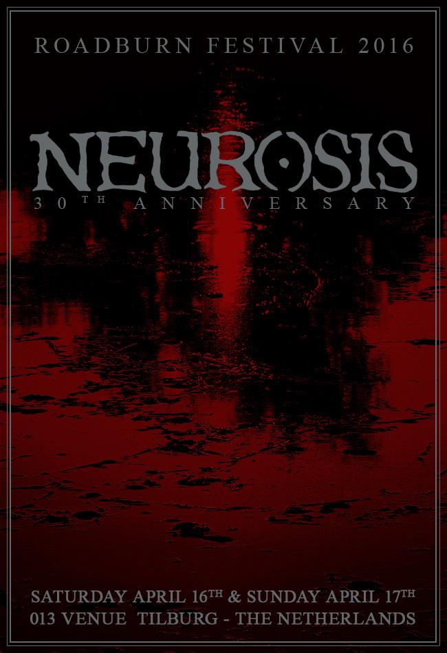 Roadburn 2016 - Neurosis