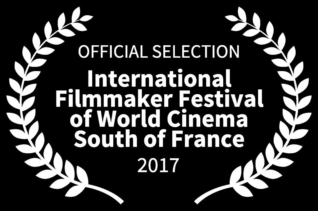 OFFICIAL SELECTION - International Filmmaker Festival of World Cinema South of France - 2017 Laurel