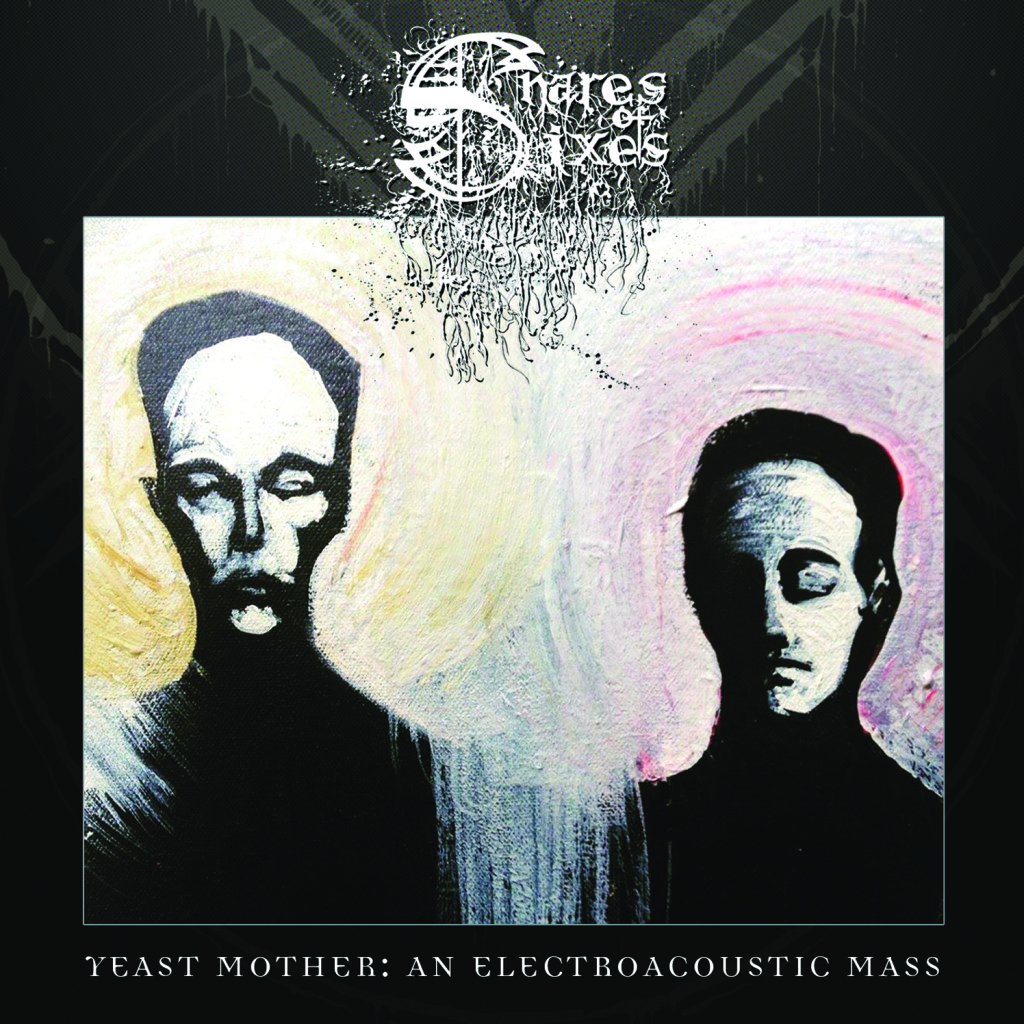SNARES OF SIXES Yeast Mother COVER