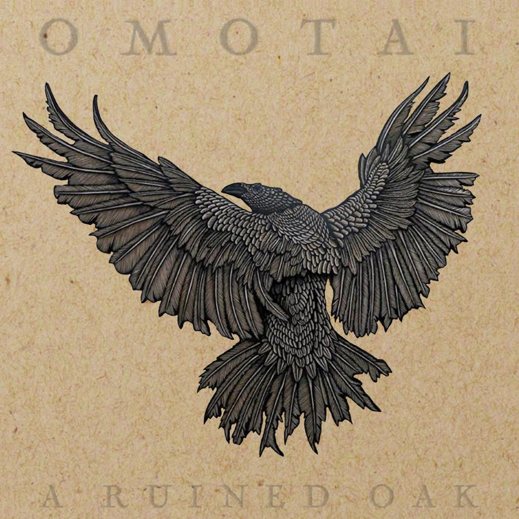 OMOTAI - A Ruined Oak
