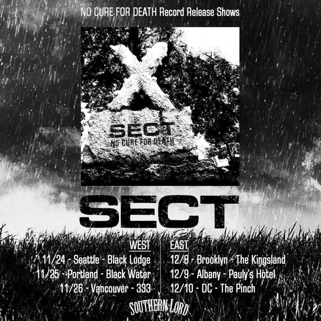 SECT: No Cure For Death LP Streaming At Revolver Magazine