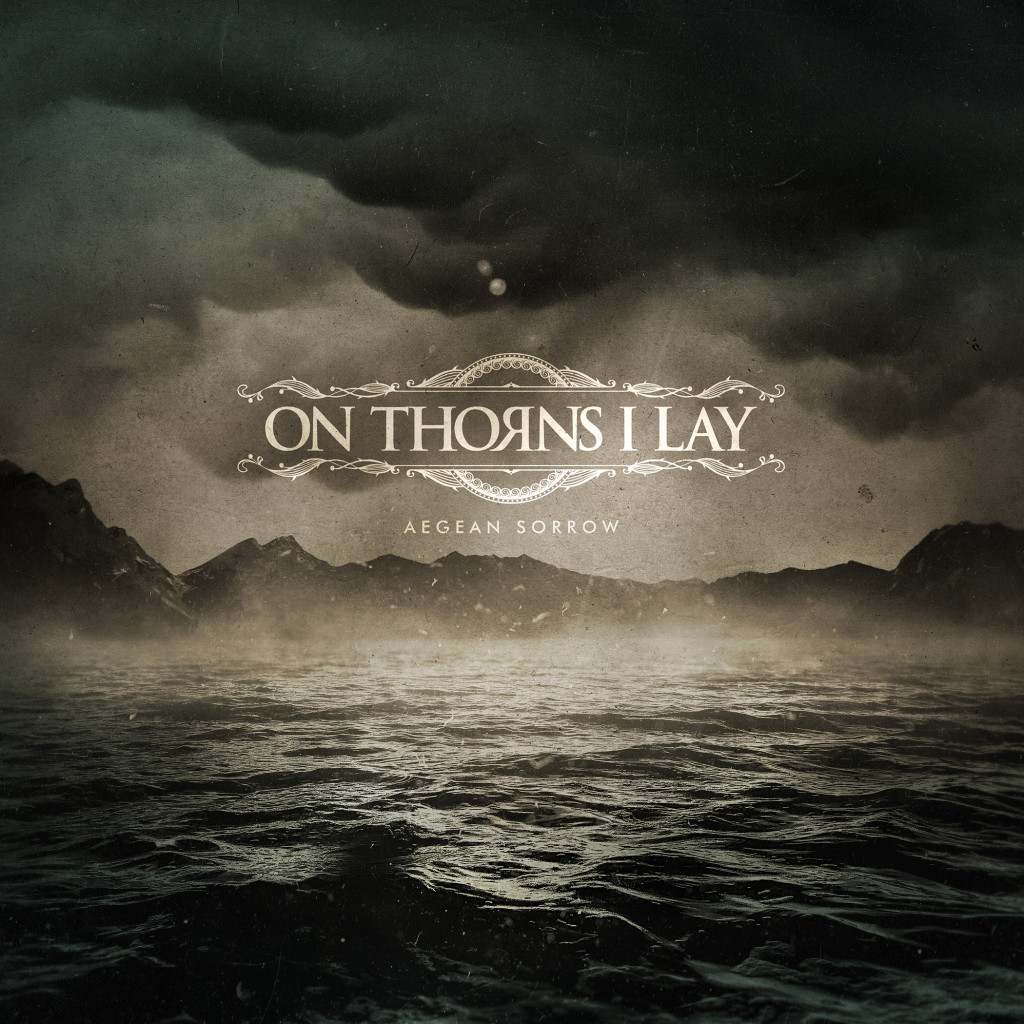 ON THORNS I LAY