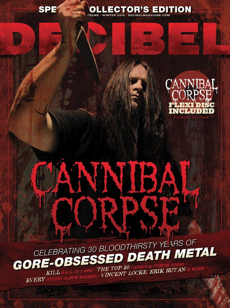 CANNIBAL CORPSE: Decibel Magazine Announces Special Limited-Edition Issue With Included Flexi – On Sale NOW + Tour Underway