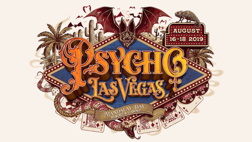 PSYCHO LAS VEGAS 2019 To Take Place At Mandalay Bay Resort And Casino August 16th – 18th; Tickets Available On November 29th